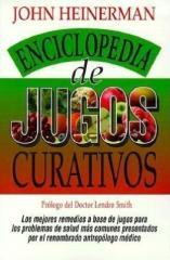 Libro La Enciclopedia Heinerman de Jugos Que Curan